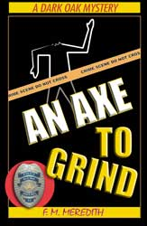 Marilyn Meredith -- An Axe to Grind
