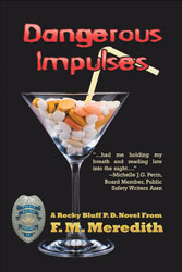 Dangerous Impulses by F.M. Meredith